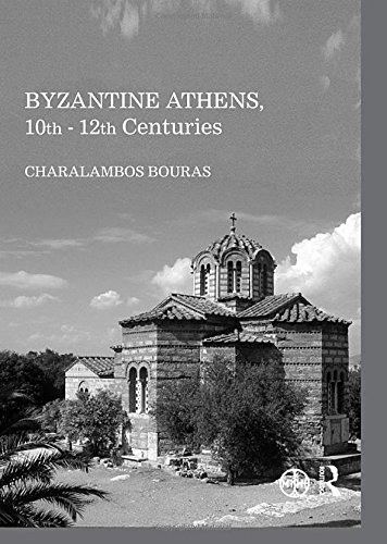 Byzantine Athens, 10th - 12th Centuries