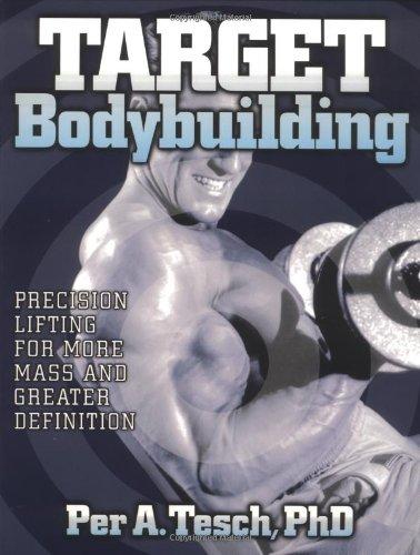 Target Bodybuilding: Per Tesch: 9780880119382: Amazon com: Books