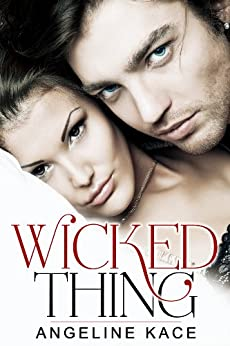 Wicked Thing by [Kace, Angeline]