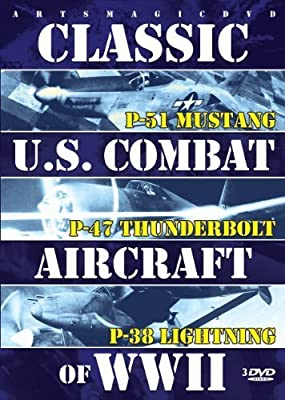 Classic U.s. Combat Aircraft Of Wwii by Various