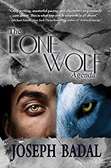 The Lone Wolf Agenda (Danforth Saga Book 4) by [Badal, Joseph]