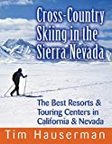 Search : Cross-Country Skiing in the Sierra Nevada: The Best Resorts & Touring Centers in California & Nevada