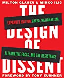The Design of Dissent is a global collection of socially and politically driven graphics on issues including Black Lives Matter, Trump protests, refugee crises, and the environment. Dissent is an essential part of keeping democratic societies heal...