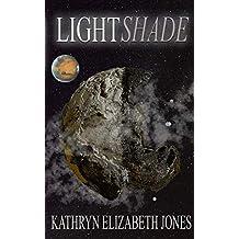 LightShade (The Space Adventures of Aaden Prescott)