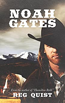 Noah Gates by [Quist, Reg]