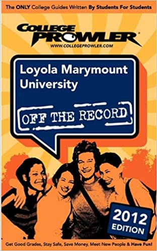 Book Loyola Marymount University 2012: Off the Record