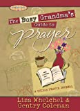 img - for The Busy Grandma's Guide to Prayer (Motherhood Club) book / textbook / text book