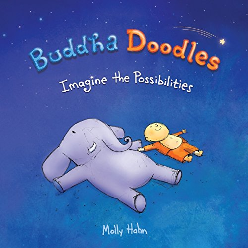 Buddha Doodles: Imagine the Possibilities [Molly Hahn] (Tapa Dura)