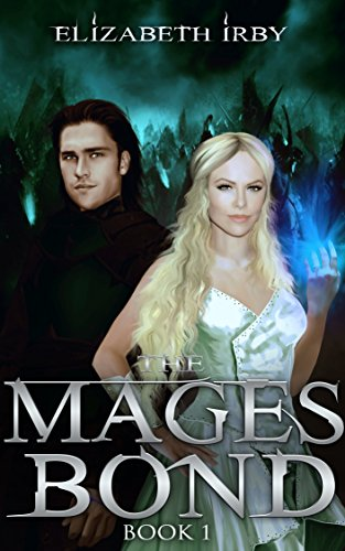 [The Mages Bond (The Battle for Thedris Book 1)] (Spell Mage Knight)