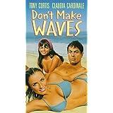 Dont Make Waves