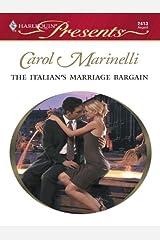 The Italian's Marriage Bargain: A Secret Baby Romance (The Italian Husbands Book 9) Kindle Edition