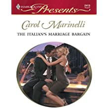 The Italian's Marriage Bargain (The Italian Husbands Book 9)