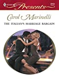 The Italian's Marriage Bargain: A Secret Baby Romance (The Italian Husbands Book 9)