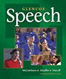 img - for Glencoe Speech, Student Edition (NTC: SPEECH COMM MATTERS) book / textbook / text book