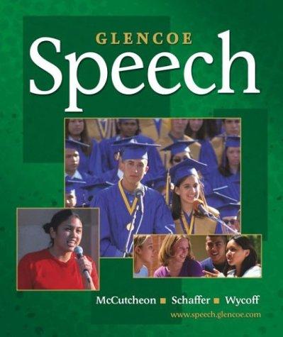 Glencoe Speech, Student Edition (NTC: SPEECH COMM MATTERS)