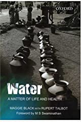 Water: A Matter of Life and Health: Water Supply and Sanitation in Village India Hardcover