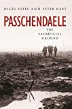 Passchendaele: The Sacrificial Ground