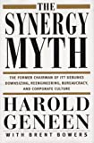 The Synergy Myth: And Other Ailments Of Business Today