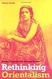 Rethinking Orientalism, Reina Lewis, 0813535433