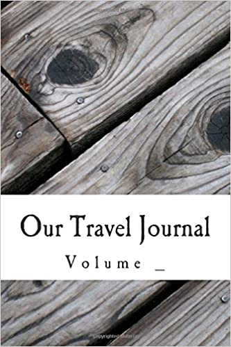 Our Travel Journal (S M Travel Journals)
