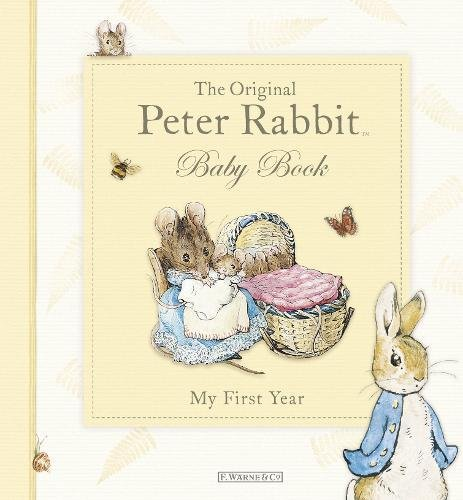 The Original Peter Rabbit Baby Book - My First Year ebook