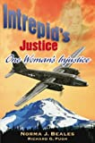 Intrepid's Justice, Norma J. Beales, 0741415577