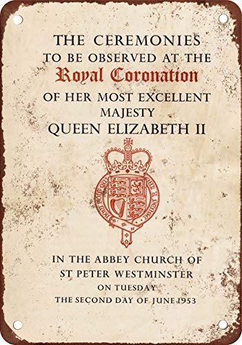 1953 Coronation of Queen Elizabeth II Vintage Look Reproduction Aluminum Metal Sign for Garage Easy to Mount Indoor & Outdoor Use