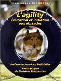 L'Agility : Education et initiation aux obstacles