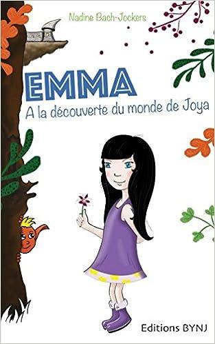Amazon.com: Emma: Tome 1 : A la découverte du monde de Joya ...