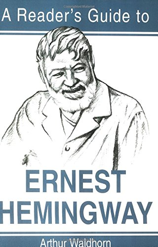 A Reader's Guide to Ernest Hemingway (Reader's Guides)