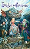 Dragon Princess, S. Andrew Swann, 0756409578