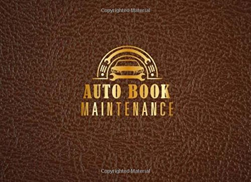 Ford Van Mileage (Auto Book Maintenance: Vehicle Maintenance Record Book, Automotive Maintenance Log, Date, Mileage, Repair Car Log Book With 110 (8.25