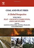 img - for Coal and Peat Fires: A Global Perspective: Volume 4: Peat - Geology, Combustion, and Case Studies book / textbook / text book