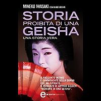 Storia proibita di una geisha (eNewton Saggistica)