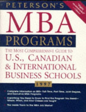 MBA Programs 1997, 2nd ed, Guide to