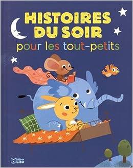 Amazon Fr Mes Histoires Du Soir Histoires Du Soir Pour