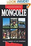GUIDE - MONGOLIE ANCIENNE EDITION