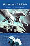 The Bottlenose Dolphin, John E. Reynolds and Randall S. Wells, 0813017750