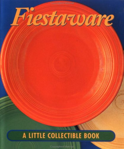 Download Fiesta Ware: A Little Collectible Book (Little Books (Andrews & McMeel)) ebook