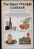 The Flavor-Principle Cookbook