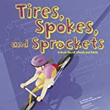 Tires, Spokes, and Sprockets, Michael Dahl, 140481308X
