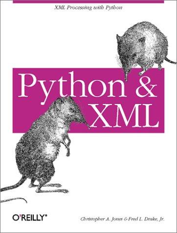 Python & XML by O'Reilly Media, Inc.