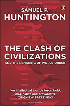 image for The Clash of Civilizations and the Remaking of World Order by Samuel P Huntington (2016-01-03)