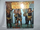 African-American Holidays, Faith Winchester, 1560654562