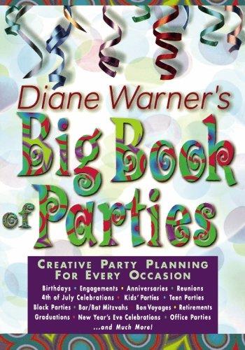 Diane Warner's Big Book of Parties by Diane Warner