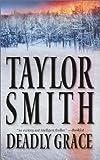 Deadly Grace, Taylor Smith, 1551669455