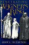 Penetrating Wagner's Ring: An Anthology (Da Capo Paperback) (1991-04-03)