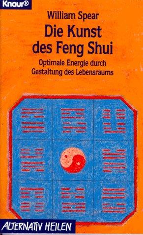 Die Kunst des Feng Shui Broschiert – 1996 William Spear Droemer Knaur 342676136X MAK_VRG_9783426761366