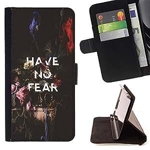BullDog Case - FOR/Sony Xperia Z2 D6502 / - / HAVE NO FEAR INSPIRING MESSAGE TEXT /- Monedero de cuero de la PU Llevar cubierta de la caja con el ID Credit Card Slots Flip funda de cuer