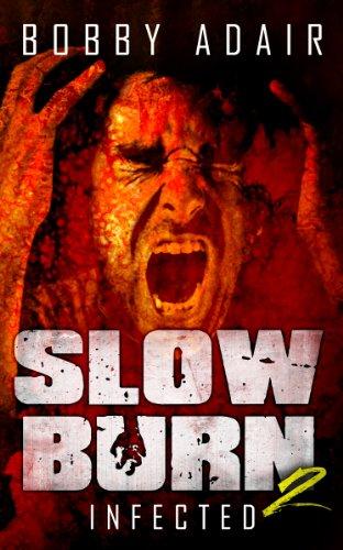 Slow Burn Infected Book 2 ebook